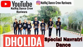 Dholida | Special Navratri | Dance Video | Ravi Dancer Choreography
