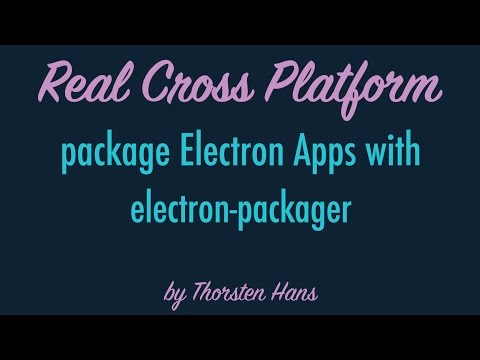 Package Electron Apps with electron-packager