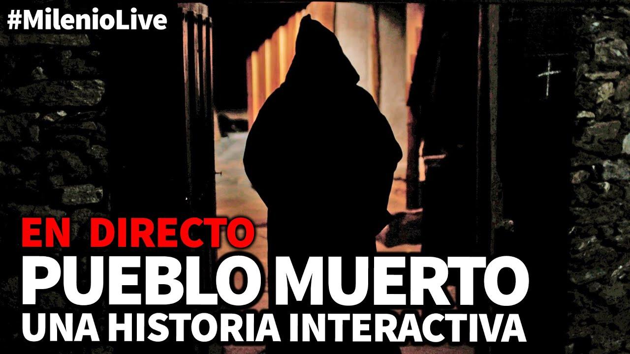 Pueblo Muerto | #MilenioLive | Programa nº 25 (23/03/2019)