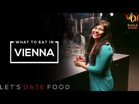 Food Porn: Let's Date Food in Vienna | What To Eat In Vienna? | ft. Darshanaa Gahatraj