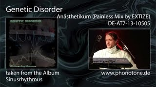 Genetic Disorder - Anästhetikum (Painless Mix by EXTIZE)
