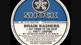 Brain Bashers Get Down 2 Da Beat