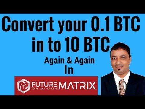 How to convert 0.1 BTC to 10 BTC Again & Again in futurematrix by Rinku Sharma in Hindi Or Urdu