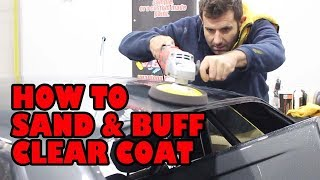 How to sand and buff your clear