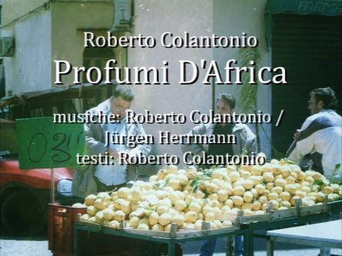 Roberto Colantonio - Profumi D'Africa