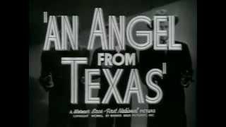 Angel From Texas, An - (Original Trailer)