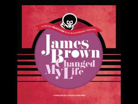 JAMES BROWN CHANGED MY LIFE. Audio Sampler