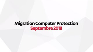 Migration vers Computer Protection