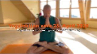 Yogalektion vom 25.4.2020