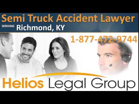 Richmond Semi Truck Accident Lawyer & Attorney - Kentucky