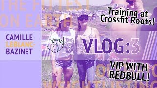 CamilleBaz | VLOG Three: Working out at Crossfit Roots!