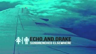 Echo & Drake - Morning Dove *NEW*