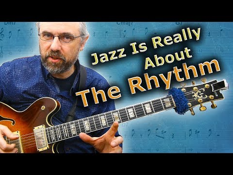 Jazz Rhythm  - The Most Important Aspect of Jazz