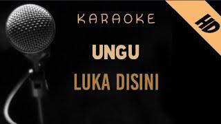 Ungu - Luka Disini   Karaoke