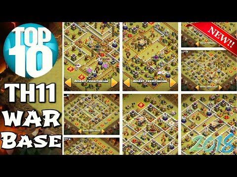 TOP 10 STRONGEST TH11 WAR BASE LAYOUT 2018 ANTI 2 STARS BASE 2018 | ANTI EVERYTHING | CLASH OF CLANS