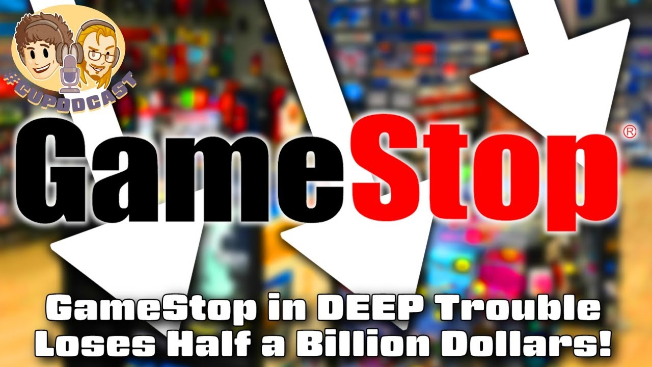 GameStop in DEEP Trouble - #CUPodcast - YouTube