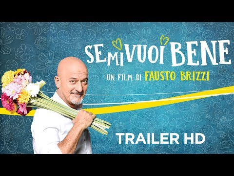 SE MI VUOI BENE - Trailer Ufficiale