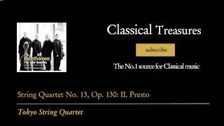 Ludwig van Beethoven - String Quartet No. 13, Op. 130: II. Presto