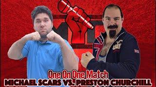 """Michael Scars vs. """"The British Brawler"""" Preston Churchill (Monday Night Mic)"""