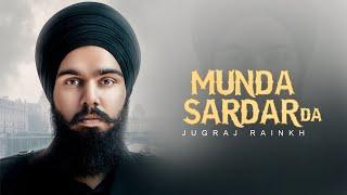 Munda Sardar Da (Jugraj Rainkh) Mp3 Song Download