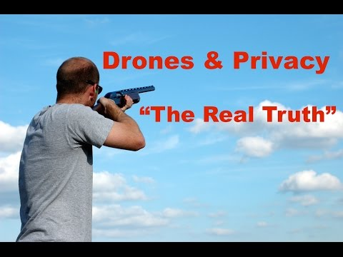 Drones and Privacy  The Real Truth