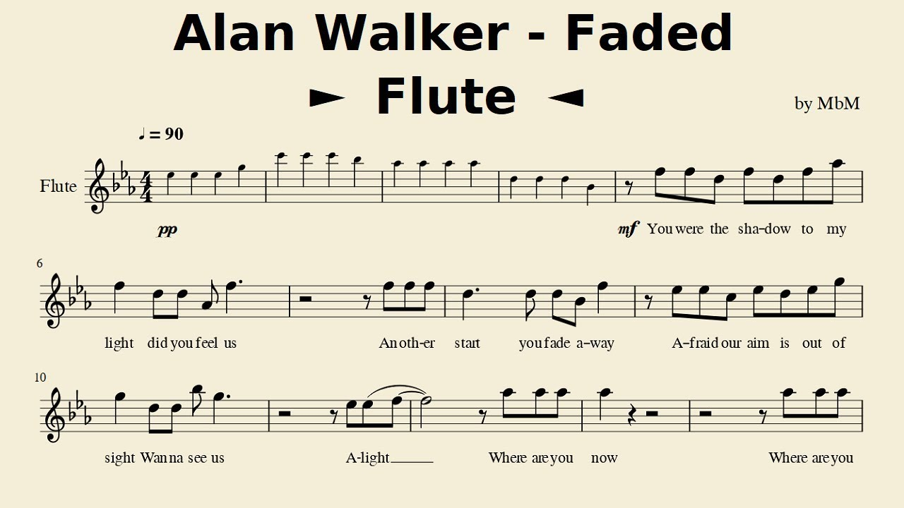 Alan Walker Faded Flute Sheet Music Cover By Mace