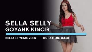 Sella Selly - Goyank Kincir (Karaoke Version)