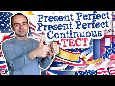 Present Perfect Present Perfect Continuous тест по английскому языку онлайн
