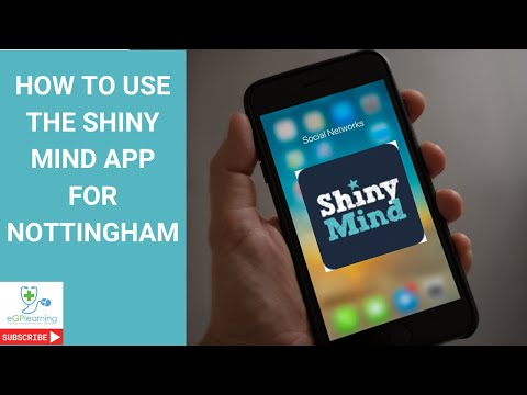 How to use the Shiny Minds app for Nottingham clinicians