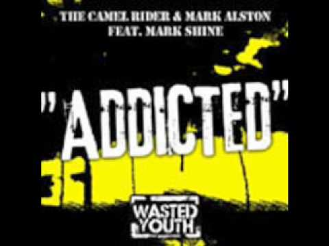 The Camel Rider & Mark Alston - Addicted (Tommy Tr...