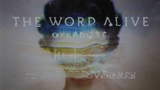 The Word Alive - Overdose