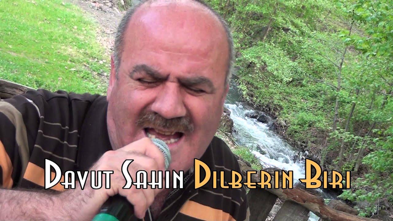 Davut Sahin Dilberin Biri Youtube