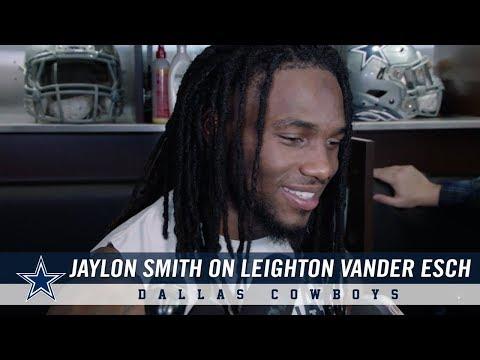 Jaylon Smith: Proud of Dallas Cowboys Rookie Leighton Vander Esch  Dallas Cowboys 2018