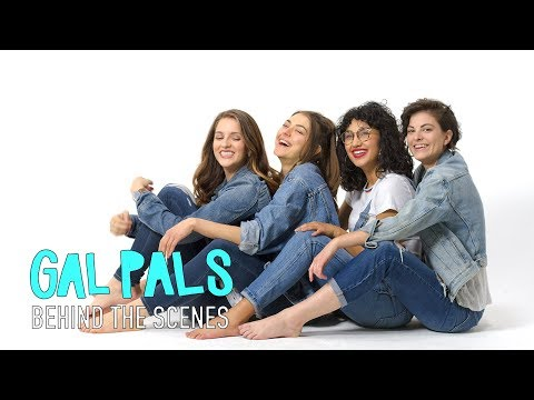 Behind The Scenes | Season 2 | GAL PALS
