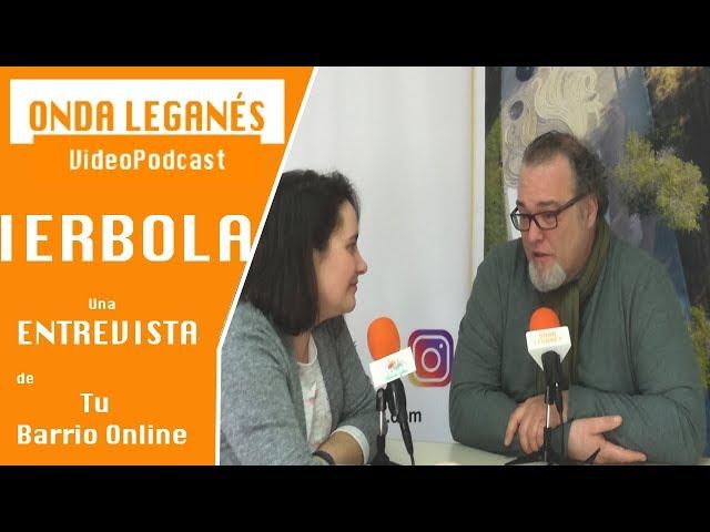 Entrevista a IERBOLA por Tu Barrio Online