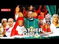 FATHER DIBIA SEASON 1   2019 NOLLYWOOD MOVIES