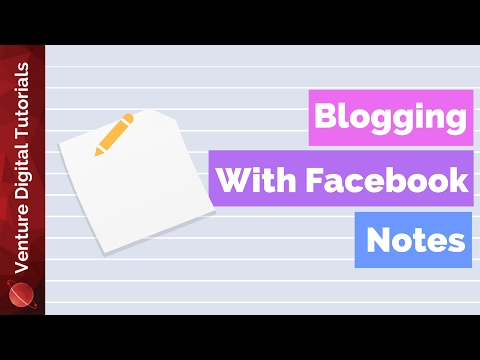 Notes For Facebook Pages - New Blogging Tool?
