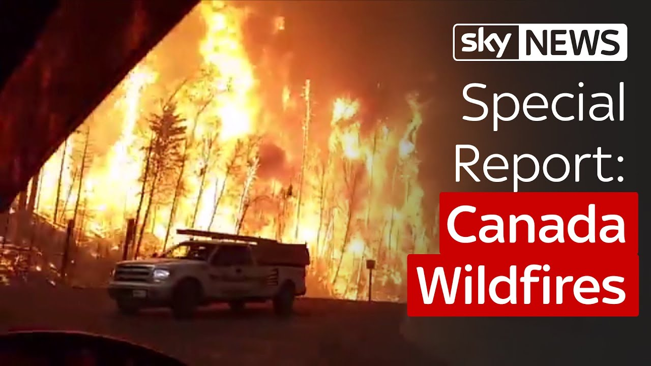 Special Report: Canada Wildfires