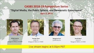 CASBS Symposium: Digital Media, the Public Sphere, and Democratic Governance