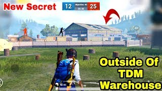 PUBG Mobile Outstanding Secret for TDM Warehouse | Go Outside Of TDM Warehouse New Trick