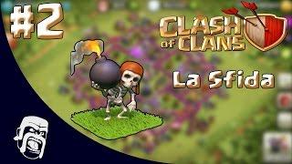 Clash of Clans - La Sfida - Attacco solo Spaccamuro!! #2