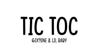 6Ix9Ine Tic Toc Ft. Lil Baby Lyrics.mp3