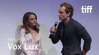 VOX LUX Cast and Crew Q&A | TIFF 2018