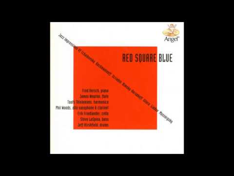 Fred Hersch - Red Square Blue: Jazz Impressions of Russian Composers