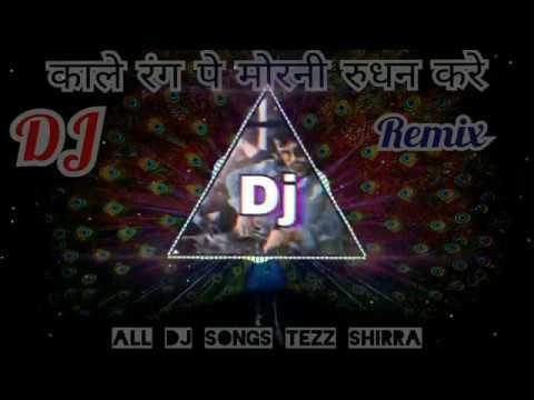 Kale Rang  pe Morni rudan Kare DJ mp3 mix SONGS