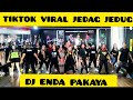Goyang  Dj Enda Pakaya Tiktok Viral Jedag Jedug  Mp3 - Mp4 Download