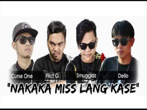 Nakakamiss Lang Kasi - Smugglaz & Curse One Ft. Dello Flict G [Official]