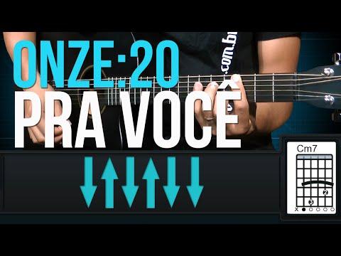 Onze:20 - Pra Você (como tocar - aula de violão)