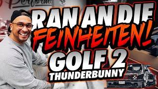 JP Performance - Ran an die Feinheiten! | VW Golf 2 Thunderbunny | Felgen & Karosserie