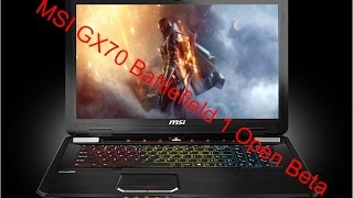 msi gx70 update new driver play bf1 obt